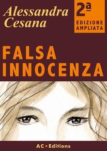 Falsa innocenza - Alessandra Cesana - ebook