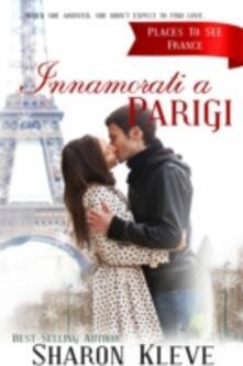 Innamorati a Parigi - Sharon Kleve - ebook