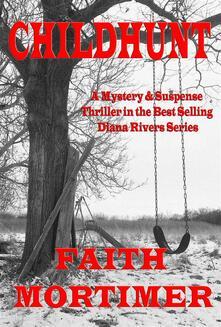 Childhunt - Faith Mortimer - ebook