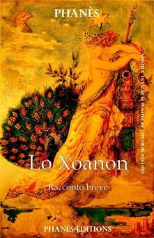 Lo Xoanon - Patrice Martinez - ebook