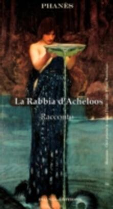 La rabbia d'Acheloos - Patrice Martinez - ebook
