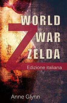 World War Zelda - Anne Glynn - ebook