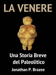 La Venere - Jonathan P. Brazee - ebook