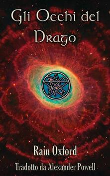 Gli Occhi Del Drago - Il Secondo Libro Dei Guardiani - Rain Oxford - ebook