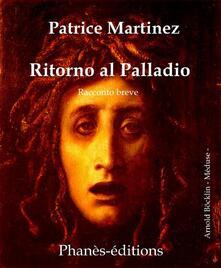 Ritorno Al Palladio. - Patrice Martinez - ebook