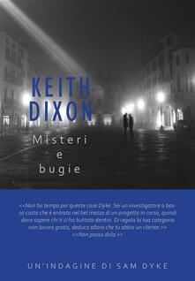 Misteri e bugie - Keith Dixon - ebook
