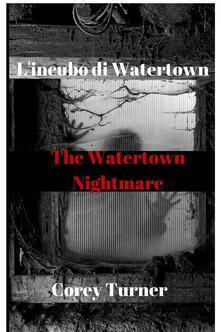 L'incubo di Watertown - ebook