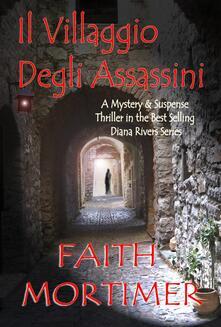 Il villaggio degli assassini - Faith Mortimer - ebook