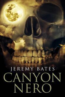 Canyon Nero - Jeremy Bates - ebook