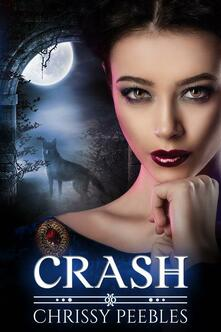 Crash--Libro 2 - Chrissy Peebles - ebook