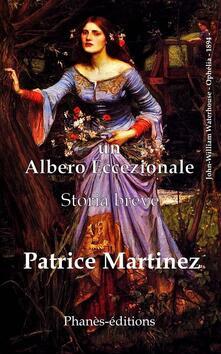 Un albero eccezionale - Patrice Martinez - ebook