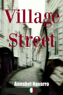 Village Street - Annabel Navarro - ebook