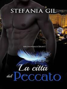 La città del peccato - Stefania Gil - ebook