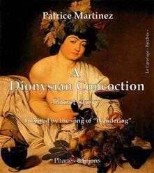 A Dionysian Concoction