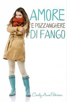 Amore E Pozzanghere Di Fango - Cecily Anne Paterson - ebook