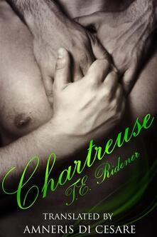 Chartreuse - T.E. Ridener - ebook