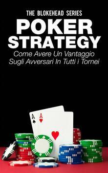 Poker Strategy - The Blokehead - ebook