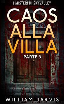 Caos Alla Villa - William Jarvis - ebook