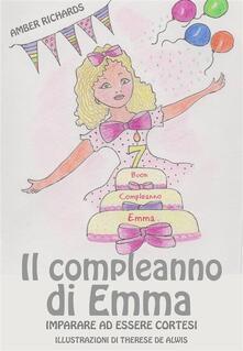 Il Compleanno Di Emma: Imparare Ad Essere Cortesi - Amber Richards - ebook