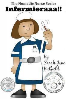 Infermieraaa!! - Sarah Jane Butfield - ebook