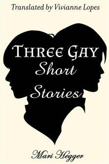 Three Gay Short Stories