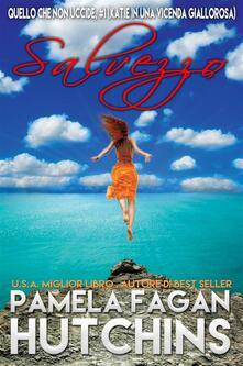 Salvezza - Pamela Fagan Hutchins - ebook