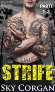 Strife (Parti 1, 2 E 3) - Sky Corgan - ebook