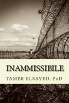 INAMMISSIBILE - PhD,Tamer Elsayed - ebook