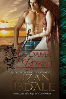 La Dama di Rowan - Suzan Tisdale - ebook