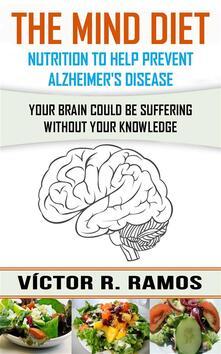 Mind Diet, Nutrition to Help Prevent Alzheimer's Disease