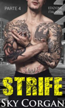 Strife (Parte 4) - Sky Corgan - ebook