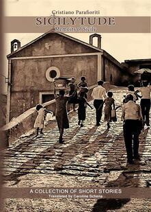 Sicilytude - Memoirs of Sicily