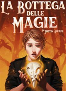 La Bottega Delle Magie - Justin Swapp - ebook