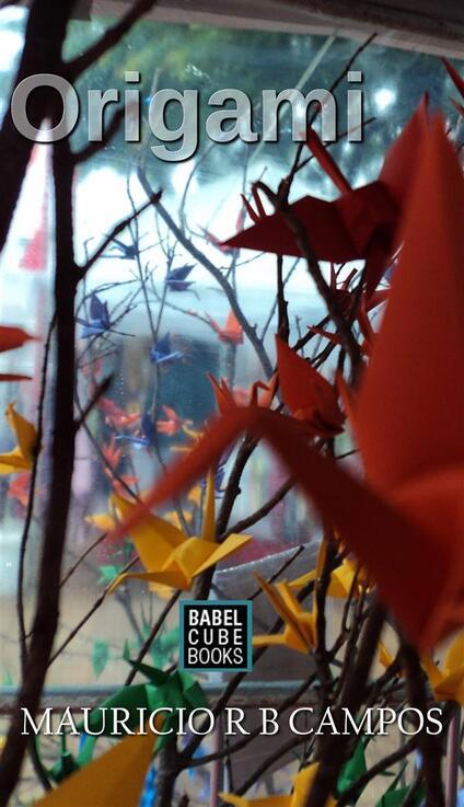Origami - Mauricio Robe Barbosa Campos - ebook