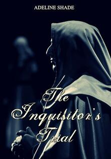 The Inquisitor's Trial