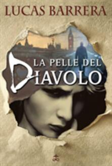 La Pelle del Diavolo - Lucas Barrera - ebook