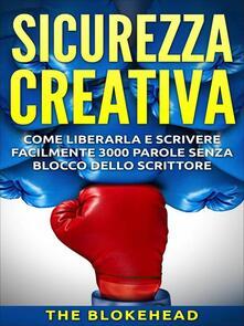 Sicurezza creativa - The Blokehead - ebook