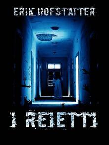 I reietti - Erik Hofstatter - ebook