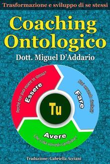 Coaching Ontologico - Miguel D'Addario - ebook