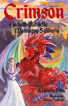 Crimson E La Battaglia Della Montagna Solitaria - Valerie Pike - ebook