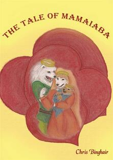 The Tale Of Mamaiaba