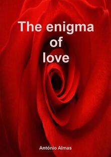 The Enigma of Love
