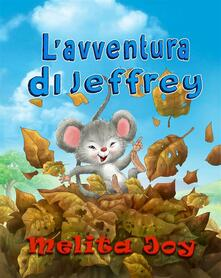 L'avventura di Jeffrey - Melita Joy - ebook