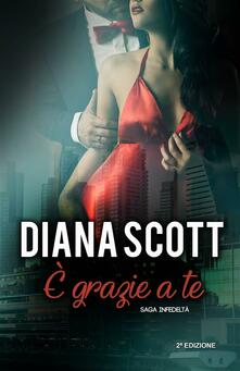 È Grazie A Te - Diana Scott - ebook