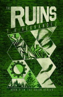 Theruins. The Union series. Vol. 2