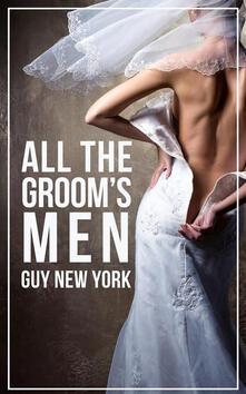 All The Groom's Men