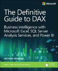 The Definitive Guide to DAX: Business intelligence with Microsoft Excel, SQL Server Analysis Services, and Power BI - Marco Russo,Alberto Ferrari - cover