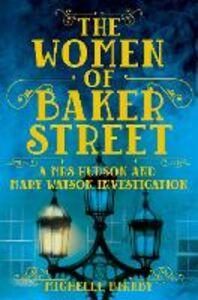 Libro in inglese The Women of Baker Street  - Michelle Birkby