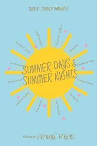 Libro in inglese Summer Days and Summer Nights: Twelve Summer Romances  - Stephanie Perkins