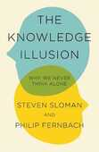 Libro in inglese The Knowledge Illusion: Why We Never Think Alone Steven Sloman Philip Fernbach